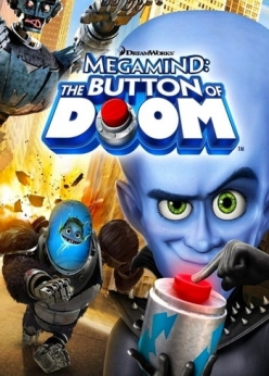 Мегамозг: Кнопка гибели - Megamind: The Button of Doom