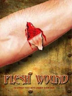 Уязвимая плоть - Flesh Wounds