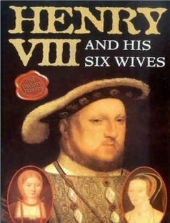 Генрих VIII и его шесть жен - Henry VIII and His Six Wives
