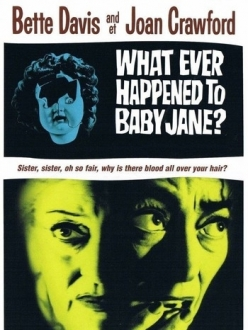 Что случилось с Бэби Джейн? - What Ever Happened to Baby Jane?