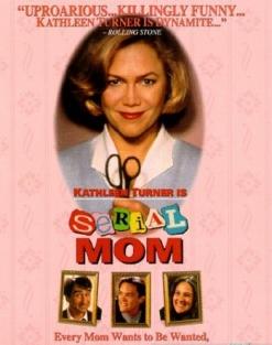 Мамочка-маньячка-убийца - Serial Mom