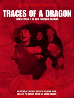 ����� ��� � ��� ��������� ����� - Traces of a Dragon: Jackie Chan $ His Lost Family