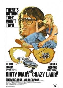 Грязная Мэри, сумасшедший Ларри - Dirty Mary Crazy Larry