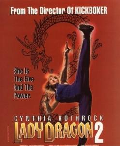 Леди дракон 2 - Lady Dragon 2
