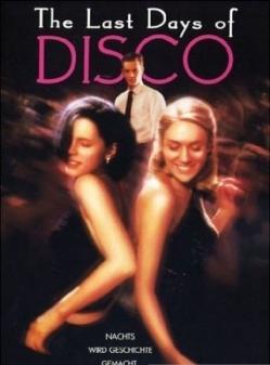 Последние дни диско - The Last Days of Disco