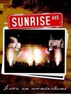 Sunrise Avenue - Live in Wonderland - Sunrise Avenue - Live in Wonderland
