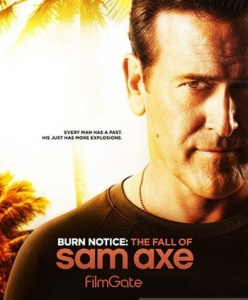 ������ �����: ������� ���� ���� - Burn Notice: The Fall of Sam Axe