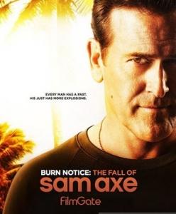 Черная метка: Падение Сэма Экса - Burn Notice: The Fall of Sam Axe