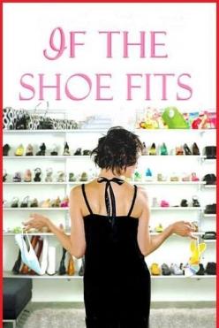 Если туфелька не жмет - If the Shoe Fits