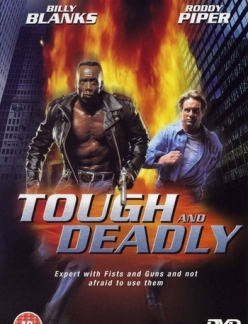 ������ � ������������ - Tough and Deadly