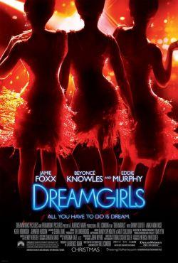 Девушки мечты - Dreamgirls