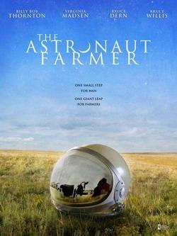 Фермер-астронавт - The Astronaut Farmer