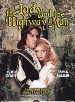 Леди и разбойник - The Lady and the Highwayman