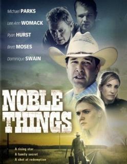 Благородные дела - Noble Things