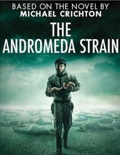 Штамм Андромеда - The Andromeda Strain