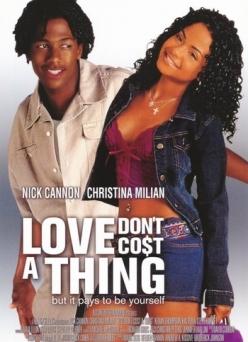 Любовь ничего не стоит - Love Dont Cost a Thing