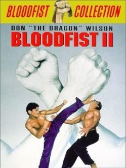 Кровавый кулак 2 - Bloodfist II