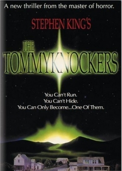 ����������� - The Tommyknockers