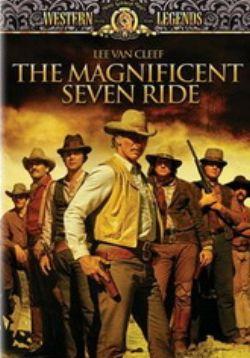 Великолепная семерка снова в седле - The Magnificent Seven Ride!
