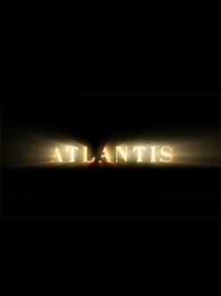 ���������: ����� ����, �������� ������� - Atlantis: End of a World, Birth of a Legend