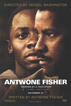 История Антуана Фишера - Antwone Fisher
