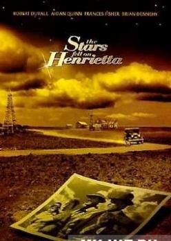 Счастливые звезды над Генриеттой - The Stars Fell on Henrietta