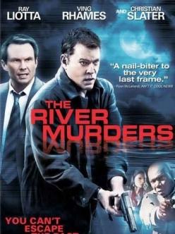 Речные убийства - The River Murders