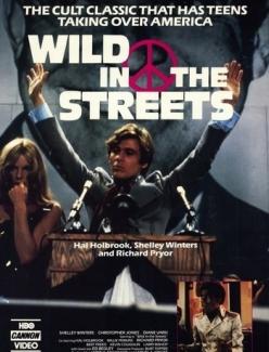 Дикарь на улицах - Wild in the Streets