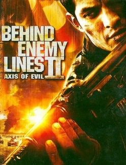 В тылу врага 2: Ось зла - Behind Enemy Lines II: Axis of Evil