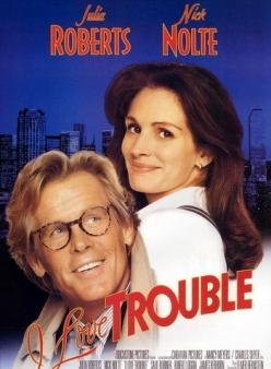 Я люблю неприятности - I Love Trouble