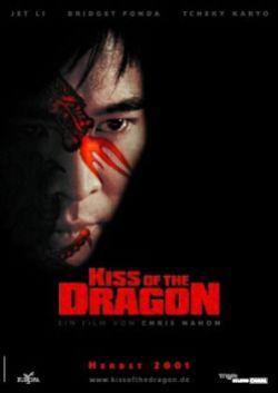 Поцелуй дракона - Kiss of the Dragon