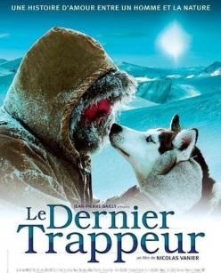 Последний зверолов - Le dernier trappeur