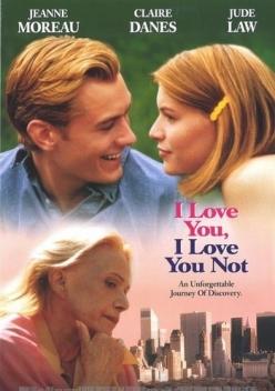 Я люблю тебя, я тебя не люблю - I Love You, I Love You Not