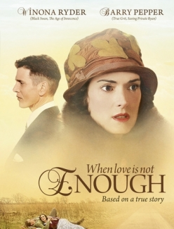 ����� ����� ������������: ������� ���� ������ - When Love Is Not Enough: The Lois Wilson Story