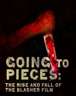 На куски: Рассвет и закат слэшеров - Going to Pieces: The Rise and Fall of the Slasher Film
