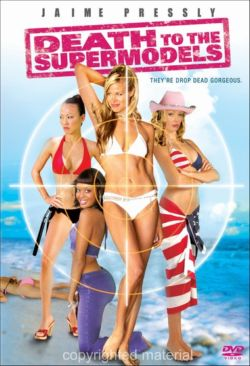 ������ ������������ - Death to the Supermodels