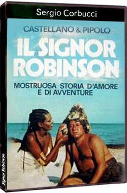 Синьор-Робинзон - Signor Robinson, mostruosa storia damore e davventure, Il