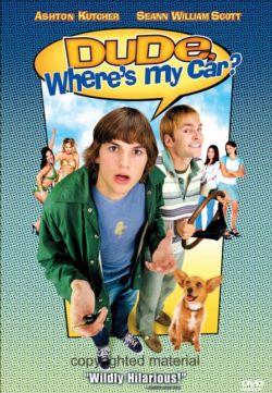 Где моя тачка, чувак? - Dude, Wheres My Car?