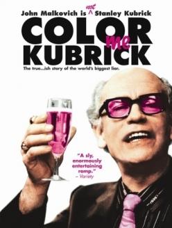 Быть Стэнли Кубриком - Colour Me Kubrick: A True...ish Story