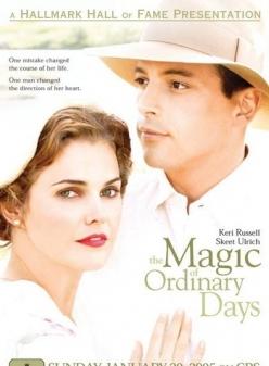 Обыкновенная магия - The Magic of Ordinary Days