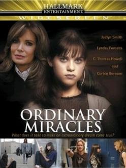 Обыкновенные чудеса - Ordinary Miracles