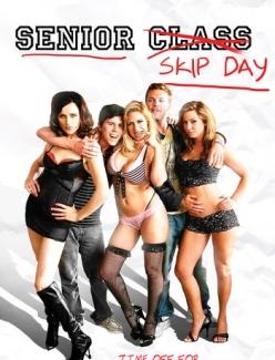 Выпускной угар, или День самоуправления - Senior Skip Day
