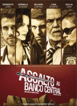 Нападение на центральный банк - Assalto ao Banco Central