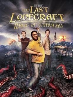 Последний Лавкрафт: Реликт Ктулху - The Last Lovecraft: Relic of Cthulhu