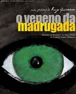 Недобрый час - O Veneno da Madrugada
