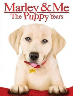 Марли и я 2 - Marley $ Me: The Puppy Years