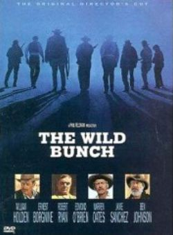 Дикая банда - The Wild Bunch