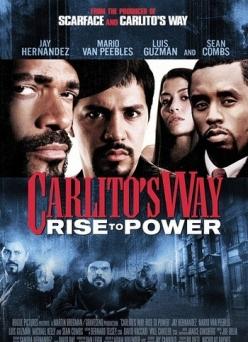Путь Карлито 2: Восхождение к власти - Carlitos Way: Rise to Power