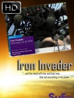 Железный Захватчик - Iron Invader