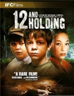 Двенадцатилетние - Twelve and Holding